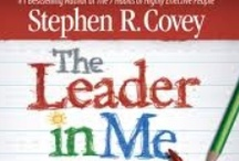 7 Habits with The Leader in Me / by Laura Boland