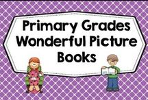 Primary grades wonderful picture books / great picture books for children, many of these have freebies to accompany the books, up to 25% priced items to accompany books, please see this page for information about joining our boards http://www.wiseowlfactory.com/teachingfriends/ / by Carolyn Wilhelm, NBCT, Wise Owl Factory