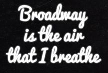 Broadway / Your troubles there, they're out of style 'Cause Broadway always wears a smile. A million lights, they flicker there A million hearts beat quicker there. No skies are gray on that great white way,That's the Broadway Melody! / by Anna-marie Scott
