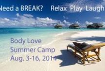 BodyLove Summer Camp / by Body Love Experiment by BraveGirl Coaching