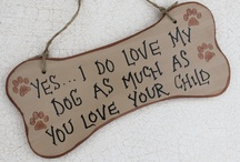 For My Pups! / by Brittney Sloan
