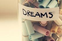 Dreams / by Kaity .