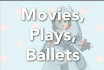 Movies, Plays, Ballet / by Madame Alexander (Official)