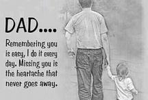 I miss my Daddy / by Amanda Ward