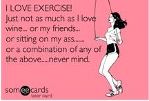 Healthy Living- Exercise / by Rachel Felix