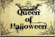 Queen of Halloween / by Donna Rupar Pereira