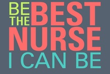 Nursing: Inspiration / by Elise Stills