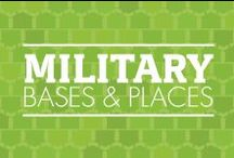 Military Bases and Places / Bases and Places you might be familiar with! Let us know  where you have visited by commenting! / by Veterans United