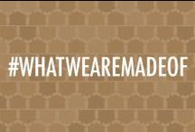 #WhatWeAreMadeOf / What are some things you think you're made of? Pin them here to what the military life is really like.  / by Veterans United
