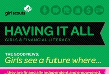 "Having It All: Girl Scouts Financial Literacy Study / Interesting findings from our ""Having it All"" Financial Literacy Study  / by Girl Scouts"
