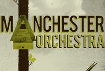 Artists: Manchester Orchestra / by Christina Fuller