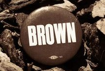 Brown... / by Denise Linney