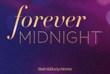 Forever Midnight™ / Our Most Luxurious NEW Fragrance! An irresistible blend of night-blooming vanilla orchid & luscious plum warmed by rich caramel liqueur.  / by Bath & Body Works