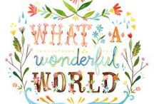 Wonderful World! / I think to myself - what a wonderful world -   The song lyrics.... / by Get Silvered