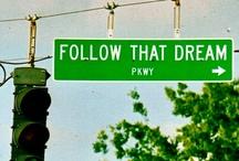 BELIEVE, DREAM & IMAGINE / by Jaime Sherren