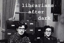 librarians / by Diane Malmstrom