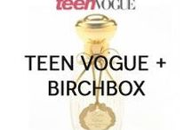 Teen Vogue + Birchbox / We teamed up with Teen Vogue editor Eva Chen to bring you her top party-ready picks.  / by Birchbox