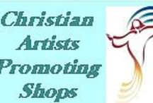 CAPS Team Christian Artists / Christian Artists Promoting Shops  Etsy and Artfire Shops / by Christie Cottage