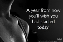 FITNESS - Mind, Body & Spirit / Quotes, Motivations, Yoga, weights & such... / by V Marie Auletti