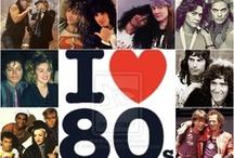 I Love The 80's / by Valerie Hyatt