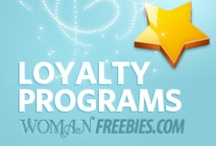 Loyalty Programs / Loyalty programs earn free stuff and discounts from shopping at cool stores for the brands you love. / by WomanFreebies.com