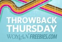 Throwback Thursday / by WomanFreebies.com