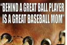 Baseball Mom / by Raquel Santiago Stringham