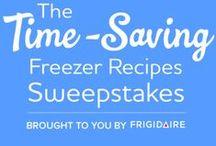 """Time-Saving Freezer Recipes"" / #FrigidaireTimeSavingFreezerRecipesSweepstakes  / by Carolyn Barnett"