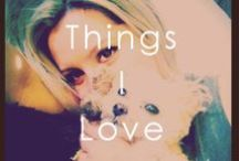 Things I Love / by Ashley Tisdale