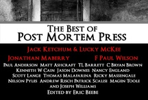 Post Mortem Press / I've put out a lot of work through this publisher. I suggest checking out some of their books, buying a few, leaving some reviews. / by Kenneth W. Cain