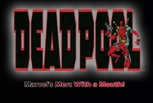 Deadpool The Merc With A Mouth / by Tj Shields