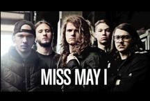 MISS MAY I / by YARA†ROCK