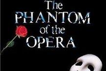 Phantom of the Opera / by Bernice Price East