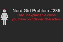 Nerd Girl Problems / All these pins are taken from the blog Nerd Girl Problems. Check it out! http://justnerdgirlproblems.tumblr.com / by Kaley S
