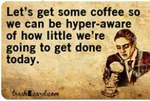 peace, love,& coffee quotes / by Gypsy Wolf