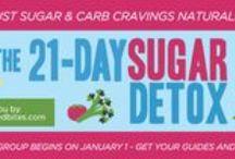 Sugar Detox/Whole 30 / by Jessica Smith