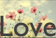 LOVE / by Susan Cantral-Lopez