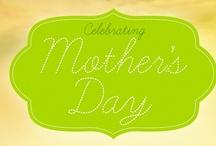 Celebrating MOM - Happy Mother's Day! / by 4virtu
