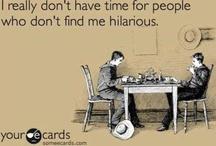 hahahaha / Pins that make me PMSL, ROFL, LOL,LMAO  / by Stephanie Hoppe