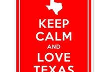 Texas-My Home Sweet Home / by Britney T.