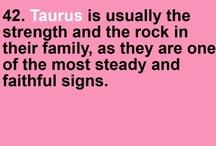 TAURUS or GEMINI / All things regarding being on the cusp of Gemini & Taurus. / by Julie H.