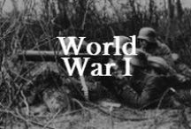 History: WWI / Everything about WWI / by Valerie Elkins      /      Family Cherished