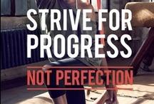 Progress, Not Perfection / by Megan Elizabeth