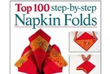 Party: Napkin Folding, Rings, Holders / by Sue