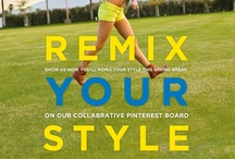 Remix Your Style: AE Spring Break 2013 / Post your Pinterest URL in the comments section below and we'll add you to collaborate on our Spring Break Remix board. Add all your favorite AE styles to show us how update your look. / by American Eagle Outfitters