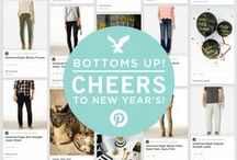 Bottoms Up! Cheers to New Year's! / Cheers to New Year's! Bring in the new year with new style from AEO. We've curated a board to show you our favorite pants and denim this season so you can countdown to 2014 in style. / by American Eagle Outfitters