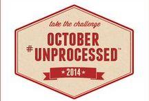 October Unprocessed Challenge   / by Lori Lanham @Get Fit Naturally