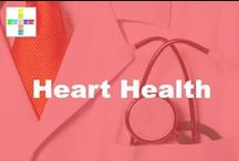 Heart Health / Information about Heart Health by PositiveMed / by PositiveMed