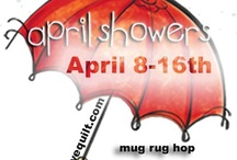 April Showers Mug Rug Hop / April seems a perfect time to shower our quilters with rugs for their mugs....come join us... Erin is our cheerleader for this hop!( sew at home mummy) / by Mdm Samm ...