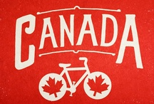 I'm From CANADA - PIN ME / by Bam Hackett Fournier
